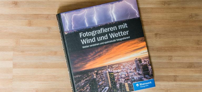Fotografieren mit Wind und Wetter – eine Buchempfehlung